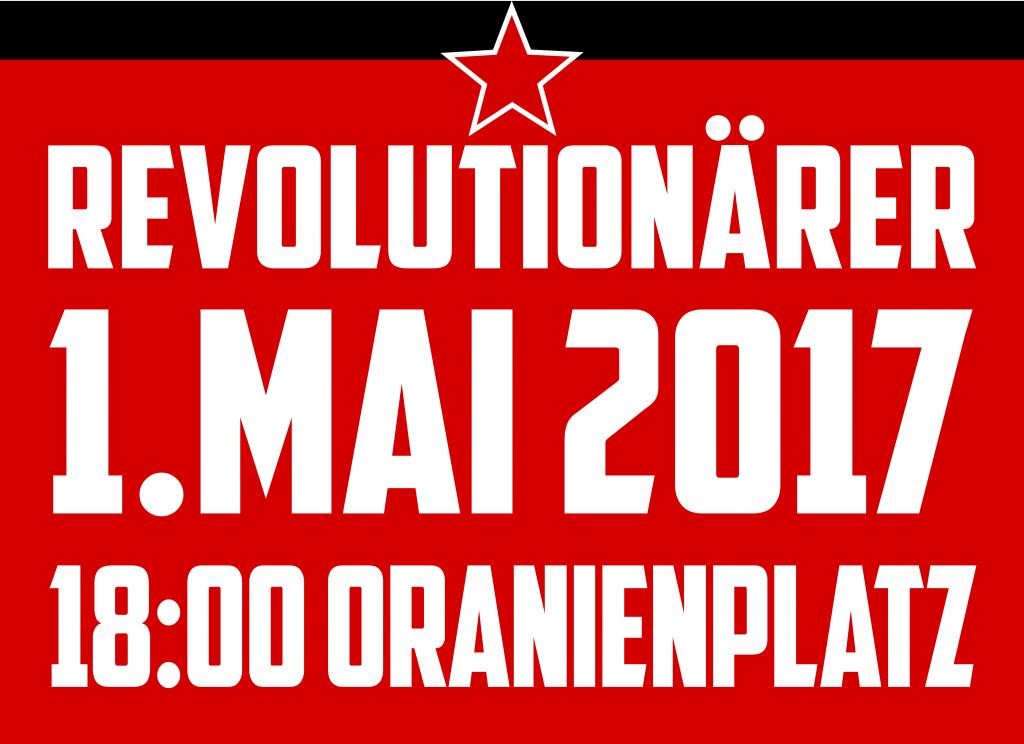 1. Mai, 18 Uhr, O-Platz, Kreuzberg